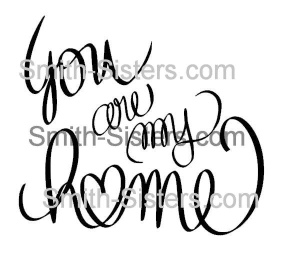 you are my home-WATERMARKED